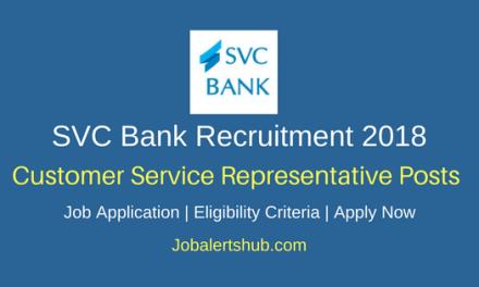 SVC Bank 2018 Customer Service Representative Posts – 30 Vacancies   Graduation   Apply Now