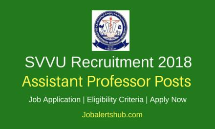 Sri Venkateswara Veterinary University 2018 Assistant Professor & Scientist Posts – 11 Vacancies | M.V.Sc./ Ph.D | Walkin: 21.03.2018
