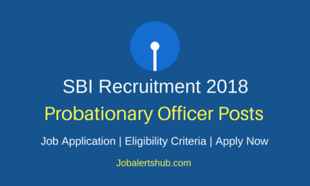 State Bank Of India 2018 Probationary Officer (PO) Recruitment – 2000 Vacancies   Graduation   Apply Now