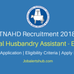 TNAHD 2018 Erode Animal Husbandry Assistant Posts – 19 Vacancies | 10th | Apply Now