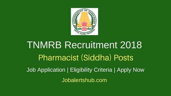 TNMRB 2018 Pharmacist (Siddha) Jobs – 148 Vacancies | Diploma | Apply Now