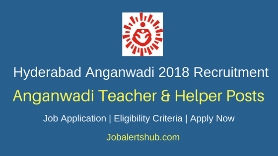 ICDS Hyderabad AWT/AWH 2018 Apprentice Posts – 99 Vacancies | 10th | Apply Now