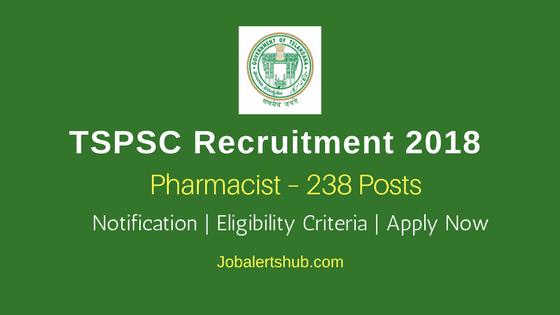 TSPSC Posts 2018 | Pharmacist – 238 Posts | Intermediate, D.Pharmacy | Apply Now @ tspsc.gov.in