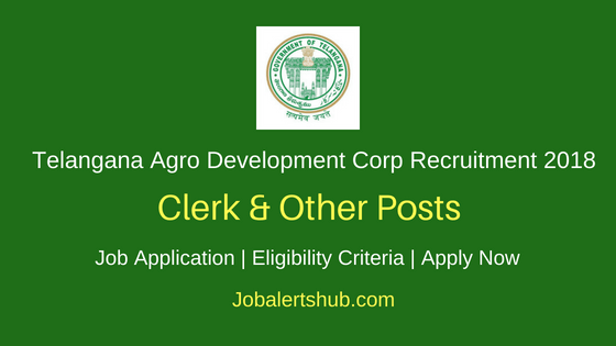Telangana Agro Development Corp 2018 Computer Operator, Filed Officer, Officer & Other Jobs   10th /12th Pass/ Degree/Master Degree   Apply Now