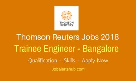Thomas Reuters Freshers Trainee Engineer 2018 Vacancies | Bangalore | Graduation | Apply Now