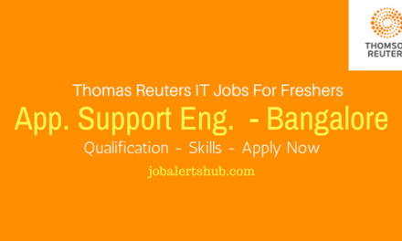 Thomas Reuters Recruitment 2017 Fresher | Application Support Eng. Post | Bangalore | Apply Now