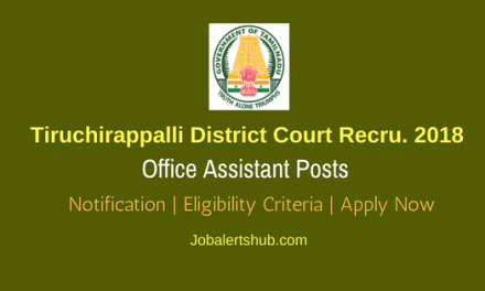 Tiruchirappalli District Court Jobs For Office Assistant Posts – 28 Vacancies | 8th Class | Apply Now