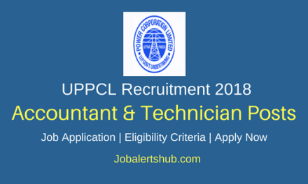 UPPCL 2018 Accountant, Technician Posts – 2842 Vacancies | Certification | Apply Now