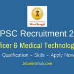 WBPSC 2018 Care Officer & Medical Technologist Posts – 90 Vacancies |Higher Secondary, Diploma, Any Degree/ PG Diploma | Apply Now