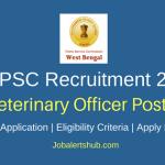 WBPSC 2018 Veterinary Officer Posts – 156 Vacancies | B.V.Sc/ B.V.Sc & A.H| Apply Now