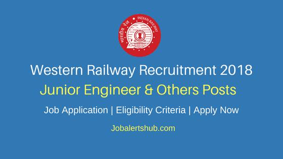 Western Railway Junior Engineer, Station Master & Other Jobs 2018 – 753 Vacancies | Graduation | Apply Now