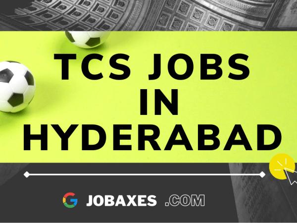 tcs jobs in hyderabad