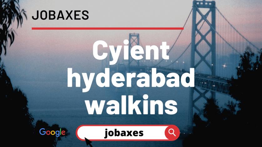 Cyient careers, Cyient Hyderabad Walkins