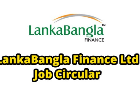 LankaBangla Finance Limited Job Circular 2020