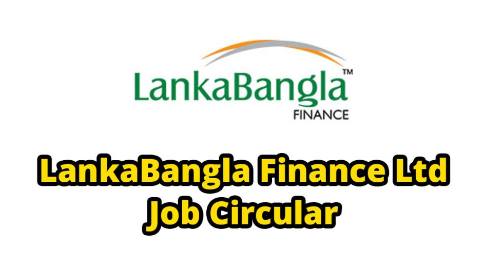 LankaBangla Finance Limited Job Circular 2017 lankabangla com