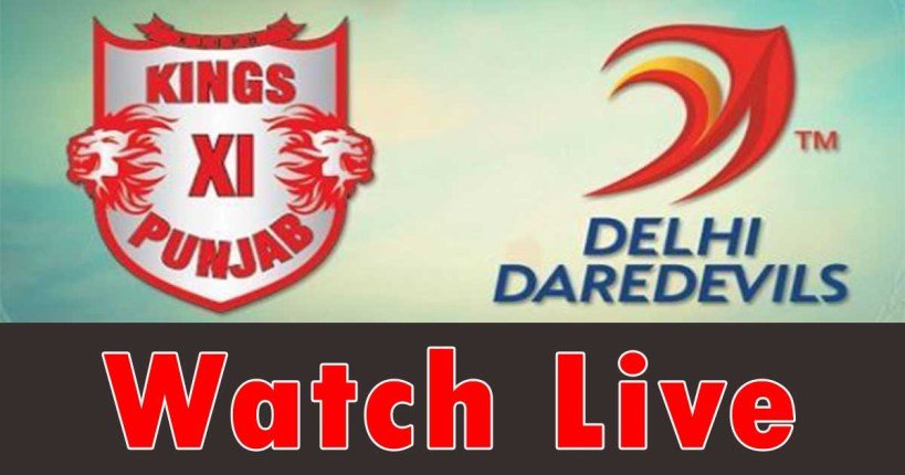 Kings XI Punjab vs Delhi Daredevils Live Streaming | IPL 2018 Live Stream