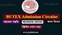 Bangladesh University of Textile BUTEX Admission Circular 2019-20