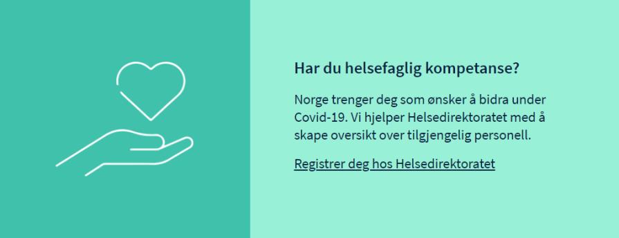 Lenke: Har du helsefaglig kompetanse? Registrer deg hos helsedirektoratet!