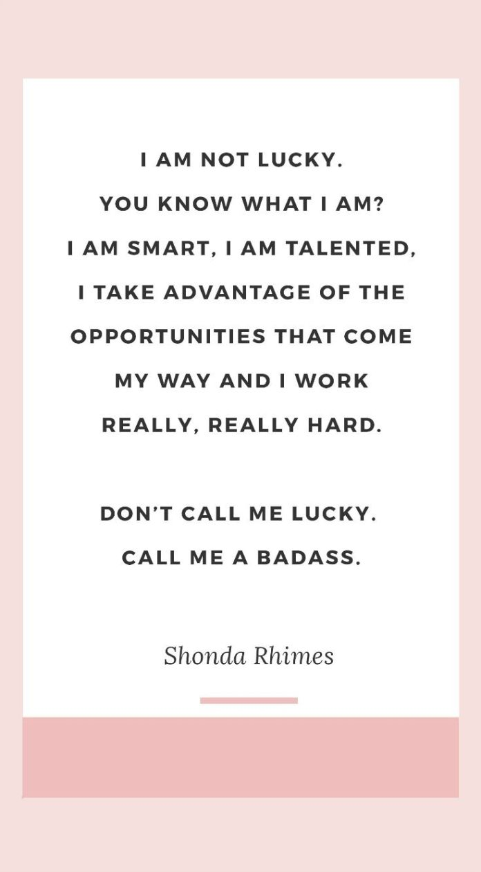Work Quote The Best Shonda Rhimes Quotes I Am Not Lucky You