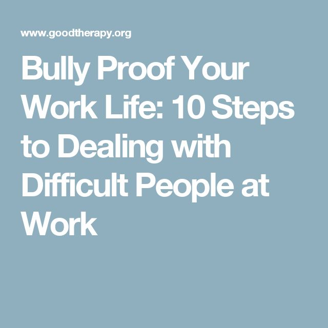 Work Quotes Bully Proof Your Work Life 10 Steps To Dealing With
