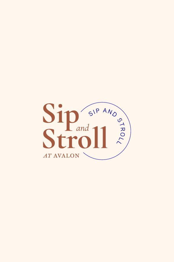 Work Quotes Sip And Stroll Is An Event At Avalon A Live Work