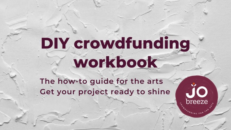 DIY Crowdfunding Workbook: get your project ready to shine.