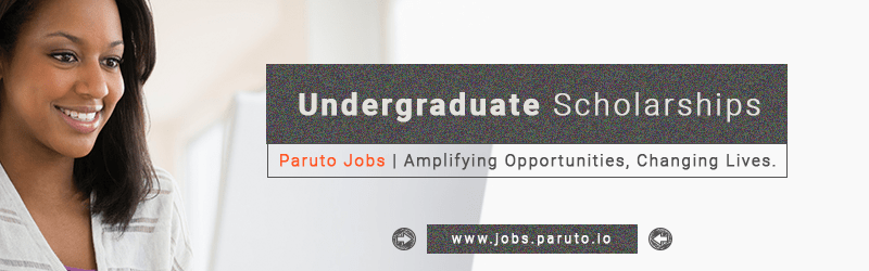 https://i2.wp.com/jobs.paruto.io/wp-content/uploads/2019/02/Scholarships-Undergraduate-Paruto-Jobs.png?fit=800%2C250&ssl=1