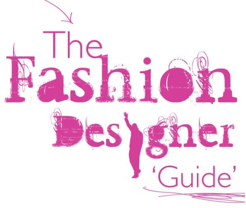How To Become A Fashion Designer -fashion designer guide