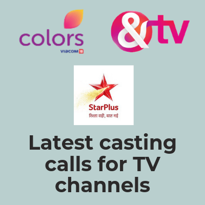 colors and tv star plus Latest casting calls for TV channels