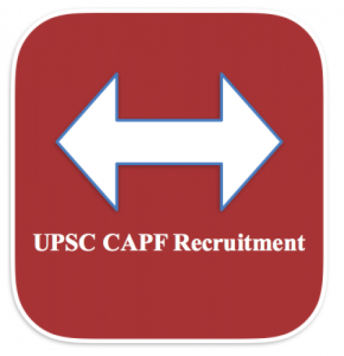 upsc capf recruitment 2018 vacancy for 398 jobs posts application form union public service commission