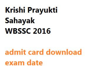 wbssc kps admit card download 2016 exam date krishi prayukti sahayak