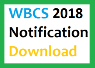 wbcs 2018 notification advertisement download wbpsc pscwbonline vacancy post recruitment download exam date prelims online application form starting date