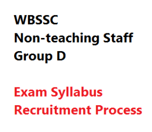 wbssc non-teaching staff exam syllabus recruitment process