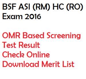 bsf asi rm hc ro result 2016 check online download merit list omr based screening test
