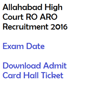 allahabad high court ro aro assistant review officer exam date download admit card hall ticket 2016 written test
