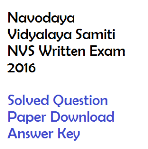 nvs navodaya vidyalaya samiti principal tgt pgt teacher assistant commissioner solved question paper download answer key