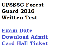 upsssc forest guard written exam date 2016 admit card download hall ticket council house van rakshak