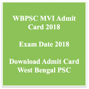 wbpsc mvi admit card 2018 download exam date west bengal psc wbpsc pscwbapplication.in