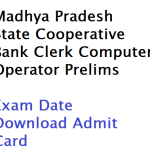 MP State Cooperative Bank Clerk Exam Date 2018 Prelims Admit Card
