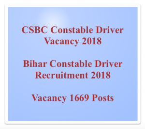 bihar police constable driver recruitment 2018 vacancy notification application form eligibility criteria csbc.bih.nic.in