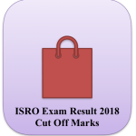 ISRO Technician Result 2018 Technical Assistant Cut Off Marks Merit List
