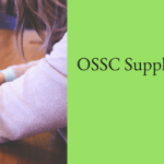 OSSC Supply Inspector Syllabus Exam Pattern Selection Process