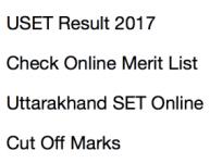 uset result uttarakhand set result 2017 2018 check online kumaun university merit list expected cut off marks