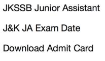 jkssb junior assistant admit card 2017 hall ticket ja jammu kashmir exam date