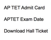 ap tet admit card 2017 2018 december exam date hall ticket cse.ap.gov.in exam schedule andhra pradesh teacher eligibility test