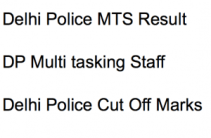 delhi police mts result 2018 multi tasking staff expected cut off marks selection list multi tasking staff dp result publishing date