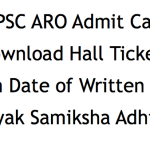 UPPSC ARO Admit Card 2018 Download RO Hall Ticket NOW