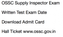 ossc supply inspector of suppies hall ticket 2018 admit card download hall ticket call letter odisha ssc