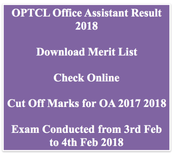 optcl result 2018 office assistant oa cut off marks expected merit list publishing date odisha