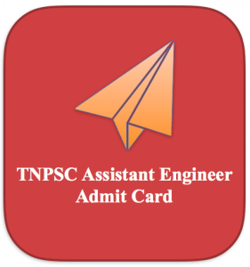tnpsc assistant engineer admit card 2018 download hall ticket engineering services exam tamil nadu
